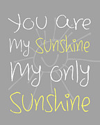 Typographic  Photos - You Are My Sunshine by Patrycja Polechonska