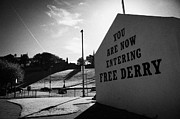 Irish Artists Framed Prints - you are now entering free derry gable wall painting at free derry corner in the bogside area of Derry Londonderry Framed Print by Joe Fox