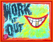 Claudia Posters - YOU BETTER WORK it out Poster by Lisa Piper Stegeman