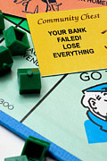 Board Game Posters - Your Bank Failed Lose Everything Poster by Amy Cicconi