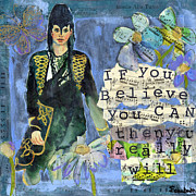 Inspirational Art Painting Originals -  Inspirational Art - If you Believe You Can then You Really Will by Miriam  Schulman