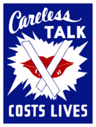 Wwii Posters - Careless Talk Costs Lives  Poster by War Is Hell Store