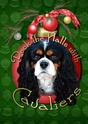 Cavaliers Posters - Christmas - Deck the Halls with Cavaliers Poster by Renae Frankz