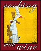 Humorous. Posters - Cooking with Wine... Poster by Will Bullas