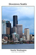 Space Needle Photographs Posters - Downtown Seattle Poster by William Jones
