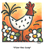 Rooster Kitchen Art Prints - Flew the Coop Print by Renee Womack