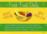 Scripture Digital Art. Scripture Digital Prints Prints - Free fruit Print by Greg Long