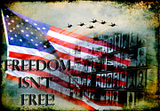 Honor Posters - Freedom Isnt Free Poster by Joan McCool