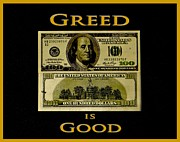 Broker Photos - Greed is Good by Dennis Dugan