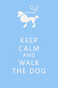 Dog Walking Metal Prints - Keep Calm and Walk The Dog Metal Print by Nomad Art And  Design