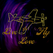 Love Art - Live Love Fly by Daryl Macintyre