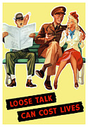Ww2 Mixed Media Posters - Loose Talk Can Cost Lives Poster by War Is Hell Store
