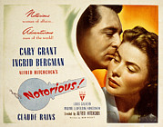Cary Posters - Notorious, Cary Grant, Ingrid Bergman Poster by Everett