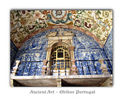 Hand Crafted Art - Obidos Ancient Art Portugal by John A Shiron