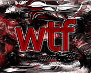 Slang Digital Art - OMG wtf by Linda Seacord