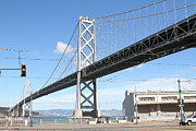 China Basin District Prints - San Francisco Bay Bridge at The Embarcadero . 7D7755 Print by Wingsdomain Art and Photography