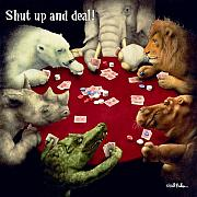 Game Animal Prints - Shut up and deal... Print by Will Bullas
