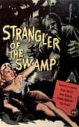The Swamp Prints - Strangler Of The Swamp, Rosemary La Print by Everett