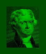 Thomas Jefferson Posters - THOMAS JEFFERSON in GREEN Poster by Rob Hans