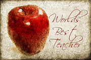 Apple Art Posters - Worlds Best Teacher Poster by Andee Photography