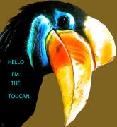 Love The Animal Prints - Believe Toucan Print by Debra     Vatalaro