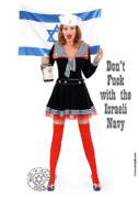Girls Prints Mixed Media Prints - Dont F... With The Israeli Navy Print by Pin Up  TLV