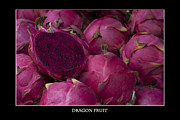 Fresh Produce Prints - Dragon Fruit at the Market Print by Zoe Ferrie