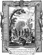 Anti Protestant Prints - Foxe: Book Of Martyrs Print by Granger