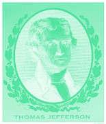 Thomas Jefferson Posters - THOMAS JEFFERSON in NEGATIVE GREEN Poster by Rob Hans
