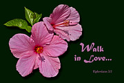 Inspirational Note Cards Posters - Walk in Love Poster by Larry Bishop