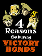 Victory Framed Prints - 4 Reasons For Buying Victory Bonds Framed Print by War Is Hell Store