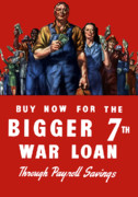 War Propaganda Metal Prints - 7th War Loan Metal Print by War Is Hell Store