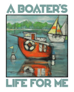 Boating Digital Art - A Boaters Life poster by Tim Nyberg