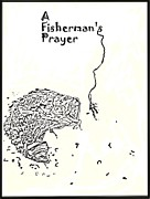 Dessie Durham Art - A Fishermans Prayer by Dessie Durham
