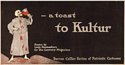 1910s Poster Art Framed Prints - A Toast To Kultur, Poster Depicting Framed Print by Everett