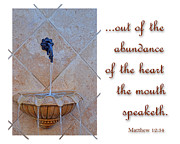 Inspirational Note Cards Posters - Abundance of the Heart Poster by Larry Bishop