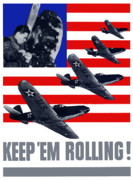 Wwii Propaganda Metal Prints - Air Force Keep Em Rolling Metal Print by War Is Hell Store