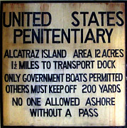Alcatraz Art - Alcatraz Warning by Richard Reeve