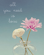 All You Need Is Love Prints - All you need is love... and flowers Print by Nastasia Cook
