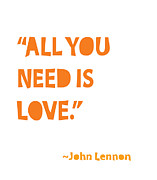 Wedding Art Posters - All You Need is Love Poster by Cindy Greenbean