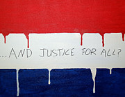 Politics Paintings - And Justice For All by Karl Hosch
