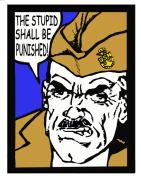 Boot Camp Digital Art Posters - Angry Navy Chief The Stupid Shall Be Punished Poster by Suzanne  Frie