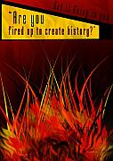 Contemporary Pyrography Posters - Are you fired up Poster by Mohit Shah