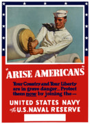 War Propaganda Digital Art Metal Prints - Arise Americans Join the Navy  Metal Print by War Is Hell Store
