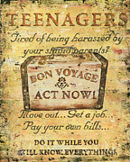 Parents Posters - Attention Teenagers Poster by Debbie DeWitt