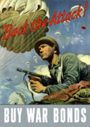 War Propaganda Digital Art Metal Prints - Back The Attack Buy War Bonds Metal Print by War Is Hell Store