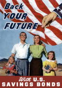 American Flag Digital Art Posters - Back Your Future With US Savings Bonds Poster by War Is Hell Store