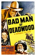 Deadwood Framed Prints - Bad Man Of Deadwood, Roy Rogers, Carol Framed Print by Everett