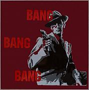 Pulp Fiction Paintings - Bang bang Bang 5 by Robin DeLisle