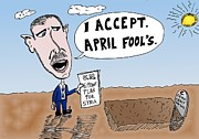 Democracy Drawings Posters - Bashar Assad April Fools Cartoon Poster by Yasha Harari